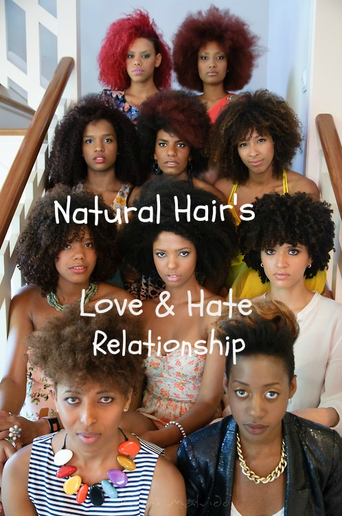 Natural Hairs Love and Hate